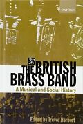 The British Brass Band A Musical And Social History Hardback Book The Fast Free