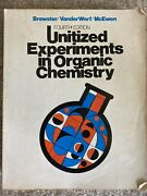 Unitized Experiments In Organic Chemistry By Ray Q. Brewster