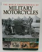 The World Encyclopedia Of Military Motorcycles A Complete Reference Guide To ..
