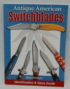 Antique American Switchblades Identification And Value Guide