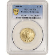 2008 W American Gold Eagle Burnished 1/4 Oz 10 Pcgs Sp70 Gold Shield Label