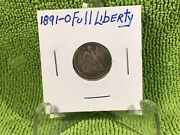 1891 O Seated Liberty Dime Full Liberty - Last Year For The Seated Liberty Dime