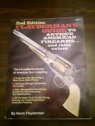 Flayderman's Guide To Antique American Firearms Values 2nd E 1980 Gun Collecting