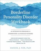 The Borderline Personality Disorder Workbook An Integrative Program To Unde...