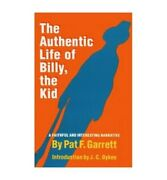 Authentic Life Of Billy The Kid By Garrett, Pat F. Paperback Book The Fast Free