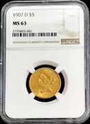 1907 D Gold United States 5 Dollar Liberty Head Half Eagle Ngc Mint State 63