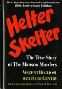 Helter Skelter The True Story Of The Manson Murders By Gentry Curt Book The