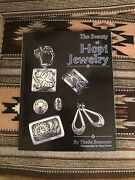 The Beauty Of Hopi Jewelry By Theda Bassman, Softcover, 1993, New.
