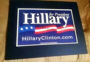 2016 Hillary Rodham And Bill Clinton Autographed Campaign For President Sign - Coa
