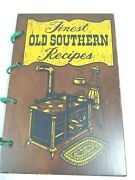 1971 Finest Old Southern Recipes Vintage Wood Cover Cookbook 250 Recipes