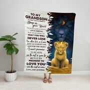 To My Grandson Lion I Want You To Believe Deep In Your Heart Soft Fleece Blanket