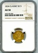 1834 2.5 Gold Two And A Half Dollar Classic Head Quarter Eagle Coin Ngc Au 58