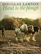 Hand To The Plough Old Farm Tools And Machinery I... By Henry Jackson Paperback