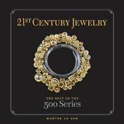 21st-century Jewelry The Best Of The 500 Series 500 Lark ... By Marthe Le Van