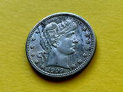 Barber Silver Quarter 1909 Aunc Beautiful Colors Very Very Nice Coin