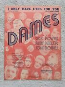 I Only Have Eyes For You Dames 1934 Sheet Music Dick Powell Ruby Keeler M6