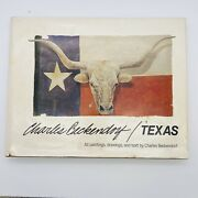 Charles Beckendorf / Texas, Hardcover First Edition First Printing 1986 Signed