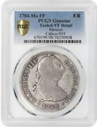 1784 Mo Ff Mexico 8 Reales Coin Carlos Iii Calico-935 Pcgs Vf Spanish Spain