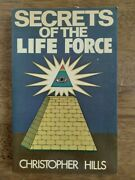 Secrets Of The Life Force Christopher Hills Trade Paperback Book Free Shipping