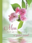 Mom Tell Me Your Story A Guided Journal 96 Pages Book The Fast Free Shipping