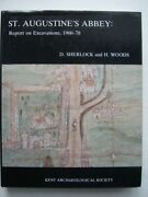 St.augustine's Abbey Report On Excavations, 1960-78 K... By Woods, H. Hardback