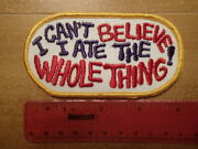 Vintage Embroidered Patch-i Canand039t Believe I Ate The Whole Thing-alkaseltzer