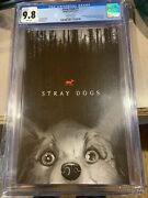 Stray Dogs 1 Blair Witch Homage Cgc 9.8 Only 500 Hottest Book Stan Yak 🔥htf