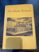 The Alaska Railroad In Pictures By Bernadine Lemay - First Edition