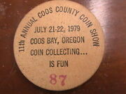 Wooden Nickel 2 Inch Coos Bay Oregon July 21-22 1979 County Coin Show 87