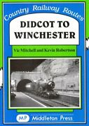 Didcot To Winchester Country Railway Route Albu... By Robertson Kevin Hardback