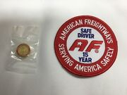American Freightways Safe Driver Award Embroidered Patch And Pin, Year 15