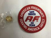 American Freightways Safe Driver Award Embroidered Patch And Pin, Year 20