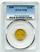 1840 2.5 Two And A Half Dollar Gold Liberty Head Quarter Eagle Coin Pcgs Vf 20