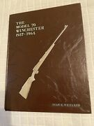 """The Model 70 Winchester 1937-1964 Revised 1st Edition""""  Signed By Author """""""