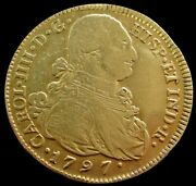 1797 P Jf Gold Colombia 8 Escudos Charles Iv Coin Popayan Mint