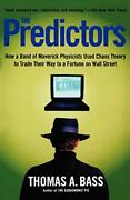 Tdc-c443a 2737003 The Predictors How A Band Of Maverick Physicists Used Chaos T