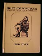 Boonville Missouri Bob Dyer Signed Big Canoe Songbook Ballads From The Heartland