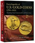 Encyclopedia Of U.s. Gold Coins 1795 - 1933 2nd Ed