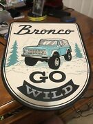 Ford Bronco Wooden Wall Sign. Bronco Go Wild. Brand New. Measures 11andrdquow X 13andrdquoh