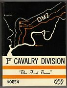 1st Cavalry Division The First Team 1959 Korea Deployment Unit History Book