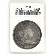1799 Us Draped Bust Silver Dollar 1 - Anacs Vf30 - On Defective Planchet