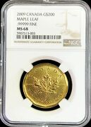 2009 Gold Canada 200 Dollar Maple Leaf 1 Oz .99999 Fine Coin Ngc Mint State 68