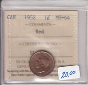 1952 Canada Small Cent - Iccs Ms-64 - Red - Cert Sl 703