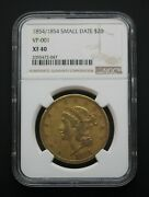 1854/1854 Small Date Ngc Xf40 20 Liberty Gold Double Eagle