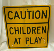 Caution Children At Play Street / Road Sign 24 X 24 Yellow And Black Safety