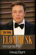 Elon Musk Biography Bio Book By Right, David Book The Fast Free Shipping