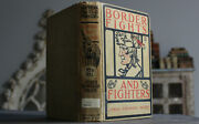 Rare Antique Old Book Border Fights 1909 Native Americans Settlers Scarce Work