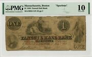 1856 1 The Faneuil Hall Bank - Boston Massachusetts Spurious Note Pmg Vg 10