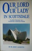 Our Lord And Our Lady In Scottsdale Fruitful Charisms In ... By Laurentin Rene