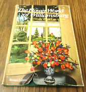 The Flower World Of Williamsburg. Joan Parry Dutton Revised Edition 1973